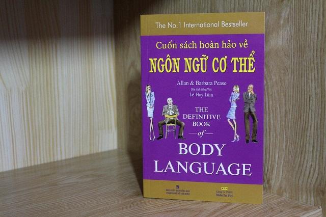 Cuốn Sách Hoàn Hảo Về Ngôn Ngữ Cơ Thể – Body Language (Tái Bản)